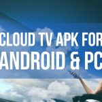 cloud tv apk for android & pc
