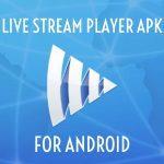 live stream player apk
